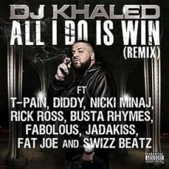 DJ Khaled - All I Do Is Win Remix ft. T-Pain, Rick Ross, P. Diddy, Busta Rhymes, Nicki Minaj, Fabolous, Jadakiss, Fat Joe & Swizz Beatz